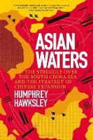 Asian Waters: The Struggle Over the...