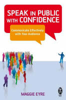Speak in Public with Confidence