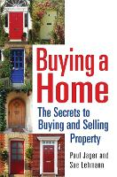 Buying a Home: The Secrets to Buying...