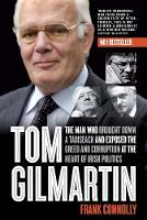 Tom Gilmartin: The Man Who Brought...