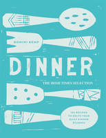 Dinner: The Irish Times Selection