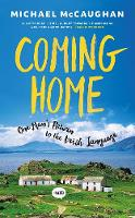Coming Home: One Man's Return to the...