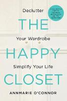 The Happy Closet: Declutter Your...