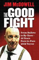The Good Fight: From Bullets to...