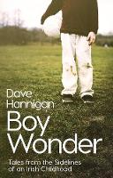Boy Wonder: Tales from the Sidelines...
