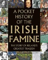 A Pocket History of the Irish Famine