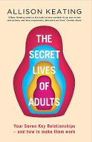 The Secret Lives of Adults: Your ...