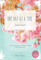 One Day at a Time Diary 2018: A Year...