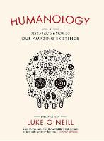 Humanology: A Scientist's Guide to ...