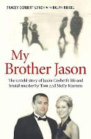 My Brother Jason: The Untold Story of...