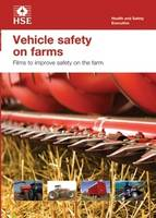 Vehicle Safety on Farms: Training...