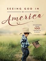 Seeing God in America: Devotions from...