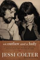 An Outlaw and a Lady: A Memoir of...