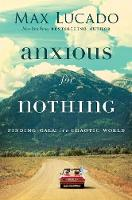 Anxious for Nothing: Finding Calm in ...