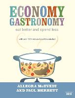 Economy Gastronomy: Eat Better and...