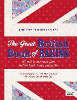 The Great British Book of Baking: 120...