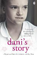 Dani's Story: A Journey from Neglect...