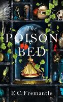 The Poison Bed: 'A Jacobean GONE ...