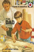 How it Works: The Dad: The perfect...