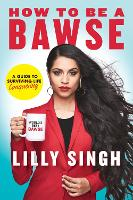 How to be a BAWSE: A Guide to...