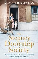 The Stepney Doorstep Society: The...
