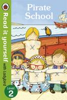 Pirate School - Read it Yourself with...
