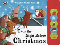 Twas the Night Before Christmas: A...