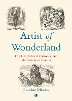 Artist of Wonderland: The Life,...