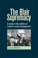 The Blair Supremacy: A Study in the...