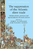The Suppression of the Atlantic Slave...