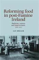 Reforming Food in post-Famine ...