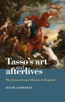Tasso'S Art and Afterlives: The...