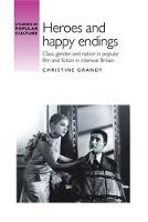 Heroes and happy endings: Class,...