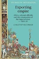 Exporting Empire: Africa, Colonial...