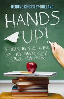 Hands Up!: A Year in the Life of an...