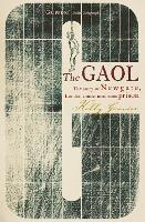 The Gaol: The Story of Newgate -...