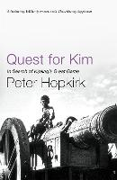 Quest for Kim: In Search of Kipling's...