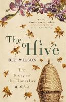 The Hive: The Story of the Honeybee...