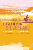 Silverland: A Winter Journey Beyond...