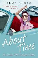 About Time: Growing Old Disgracefully