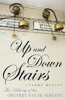 Up and Down Stairs: The History of ...
