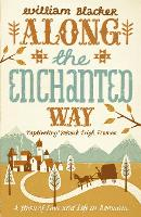 Along the Enchanted Way: A Story of...