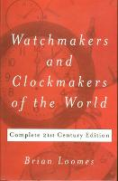 Watchmakers and Clockmakers of the...