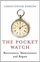 The Pocket Watch: Restoration,...