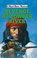 Revenge at Powder River