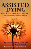 Assisted Dying: Who Makes the Final...