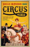 Circus Mania: The Ultimate Book for...