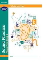 Sound Phonics Phase Five Book 1: KS1,...