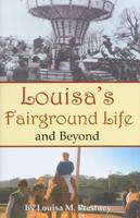 Louisa's Fairground Life and Beyond