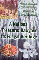 A National Treasure: Dawyck: Its...